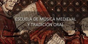 Lanzamiento de la Escuela de Música Medieval