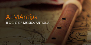 Para gente 'enganchada' a la Música Antigua y a la belleza de los instrumentos de época