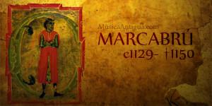 Te presento hoy a Marcabrú