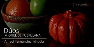 El sello CI Records debuta con la vihuela de Fuenllana