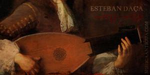 Descubriendo a Esteban Daza, el último de los siete vihuelistas del siglo XVI