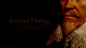 Richard Dering (c1580 † 1630)