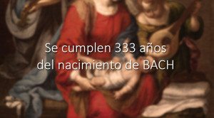 Un dia como hoy, de 1685, nació Johann Sebastian Bach