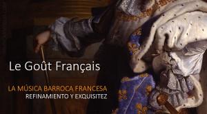 El Barroco Francés, un mundo fascinante por descubrir