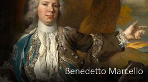 Música de Benedetto Marcello, uno de los más destacados compositores italianos del XVIII