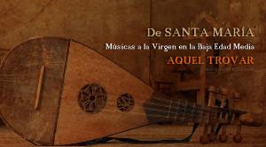 Músicas a la Virgen en la Baja Edad Media