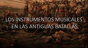 Sobre los antiguos instrumentos de batalla