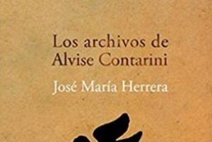 """Se presenta en Madrid el libro """"Los archivos de Alvise Contarini"""" de José María Herrera"""