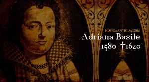 La bella Adriana Basile, una gran estrella del canto barroco