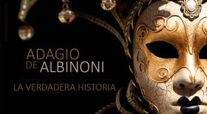 El Adagio de Albinoni no fue compuesto por Albinoni