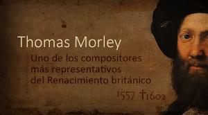 La pasión italiana del madrigalista Thomas Morley