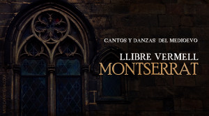 EL LLIBRE VERMELL DE MONTSERRAT (S. XIV)