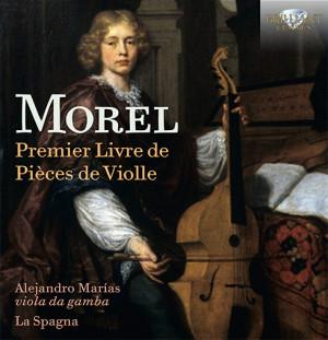 La Spagna graba el Primer Libro de piezas para viola da gamba de Jacques Morel