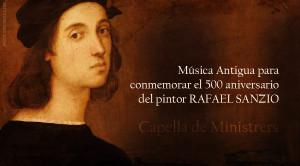 Música Antigua para conmemorar el 500 aniversario del pintor Rafael