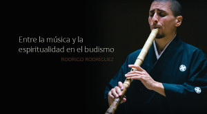 The Enlightenment Flute of Buddha (Shakuhachi Meditation) por el maestro Rodrigo Rodríguez