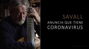 Jordi Savall, positivo por coronavirus, obligado a cancelar sus próximos conciertos
