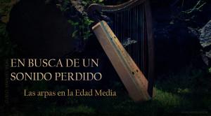 El arpa medieval centra un curso internacional online con Manuel Vilas en el CIMM de enero a junio