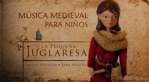 """La Pequeña Juglaresa """"Aventuras musicales en la Edad Media"""""""