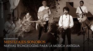 Íliber Ensemble presenta sus Mestizajes sonoros en streaming