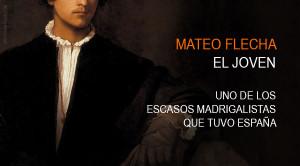 Mateo Flecha el joven y el escaso madrigal español