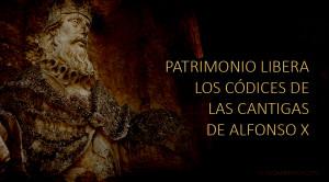 Patrimonio Nacional mostrará al mundo los códices de las Cantigas de Santa María