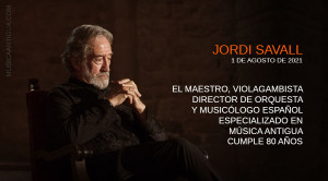 Jordi Savall cumple 80 años